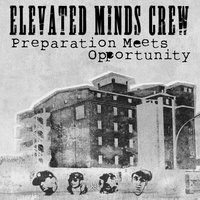 Preparation Meets Opportunity — Elevated Minds Crew