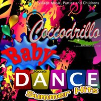 Baby Dance, Summer Hits (Village Music, Parties and Childrens) — Lucrezia