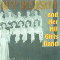 Ivy Benson and Her All Girls Band, 1943 - 1949 — Ivy Benson