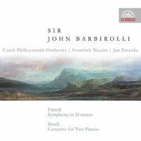 Franck: Symphony in D Minor - Dusik: Concerto for Two Pianos — Czech Philharmonic Orchestra, John Barbirolli, Сезар Франк