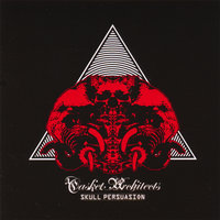 Skull Persuasion — Casket Architects