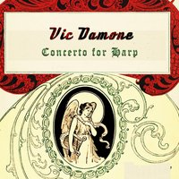 Concerto for Harp — Vic Damone