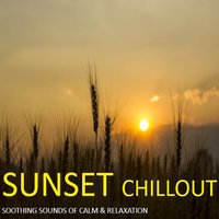 Sunset Chillout: Soothing Sounds of Calm & Relaxation — сборник