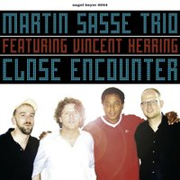 Close Encounter — Vincent Herring, Martin Sasse Trio