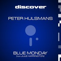 Blue Monday — Julie Harrington, Peter Hulsmans, Peter Hulsmans & Julie Harrington