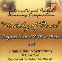 Melody Of Peace — Professor Louie & Miss Marie