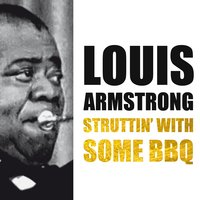 Struttin' with Some BBQ — Louis Armstrong, Louis Jordan, Ella Fitzgerald, Irving Berlin