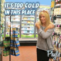It's Too Cold in This Place — Phyl