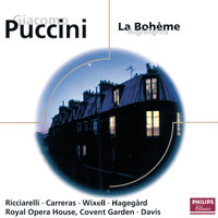 Puccini: La Bohème - Highlights — José Carreras, Orchestra of the Royal Opera House, Covent Garden, Chorus of the Royal Opera House, Covent Garden, Robert Lloyd, Sir Colin Davis, Ingvar Wixell