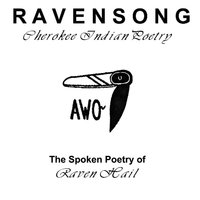 Ravensong: Cherokee Indian Poetry — Raven Hail