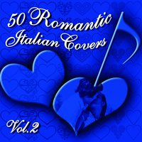 50 Romantic Italian Covers, vol. 2 — сборник