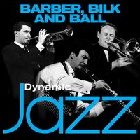 Dynamic Jazz - Barber Bilk and Ball — Chris Barber, Acker Bilk, Kenny Ball
