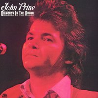 Diamonds In The Rough — John Prine