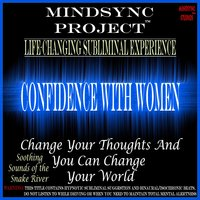 Confidence With Women: Mindsync Project (Subliminal) — Mindsync Studios