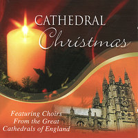 Cathedral Christmas — The Choir of York Minster