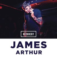 Recovery — James Arthur