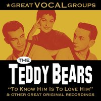 Great Vocal Groups — The Teddy Bears