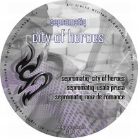 City of Heroes — Sepromatiq