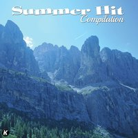 Summer Hit Compilation, Vol. 1 — сборник