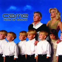 Fear Of Sound — Carrie