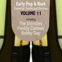 Early Pop & Rock Hits, Essential Tracks and Rarities, Vol. 11 — сборник