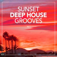 Sunset Deep House Grooves, Vol. 1 — сборник