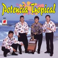 Potencia Tropical — Potencia Tropical