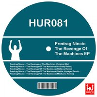 The Revenge Of The Machines EP — Predrag Nincic