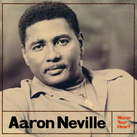 Warm Your Heart — Aaron Neville