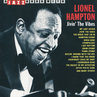 A Jazz Hour With Lionel Hampton: Jivin' the Vibes — Lionel Hampton