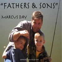 Fathers and Sons — Marcus Day