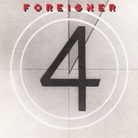 4 [Expanded] — Foreigner