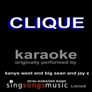 Karaoke - Clique (Kanye West, Big Sean and Jay Z)