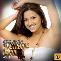 The Universe of You: Electronic Dance, Vol. 2 — сборник