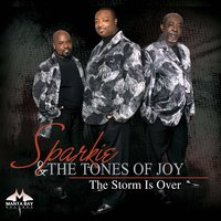 The Storm Is Over — Sparkie and the Tones of Joy