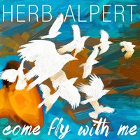 Come Fly With Me — Herb Alpert