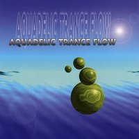 Aquadelic Trance Flow — сборник
