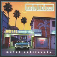 Motel California — Ugly Kid Joe