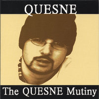 The QUESNE Mutiny — Quesne