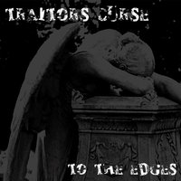 To the Edges — Traitors Curse