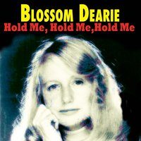 Hold Me, Hold Me, Hold Me — Blossom Dearie