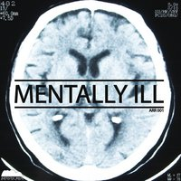 Mentally ill EP — The Deficient