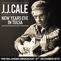 New Year's Eve in Tulsa — J.J. Cale