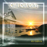 Chill Out Celta en Galicia — сборник