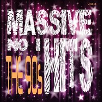 Massive No. 1 Hits - The 90's, Vol. 3 — It's a Cover Up