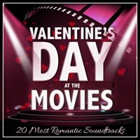 Valentines Day at the Movies - 20 Most Romantic Soundtracks — сборник