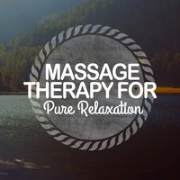 Massage Therapy for Pure Relaxation — Massage Therapy Relaxation