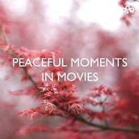 Peaceful Moments in Movies — сборник