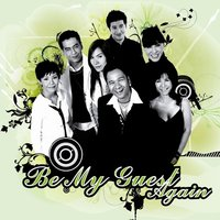 Be My Guest Again — Be My Guest