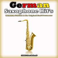 German Saxophone Hit's — Werner Schulz & His Golden Saxophone